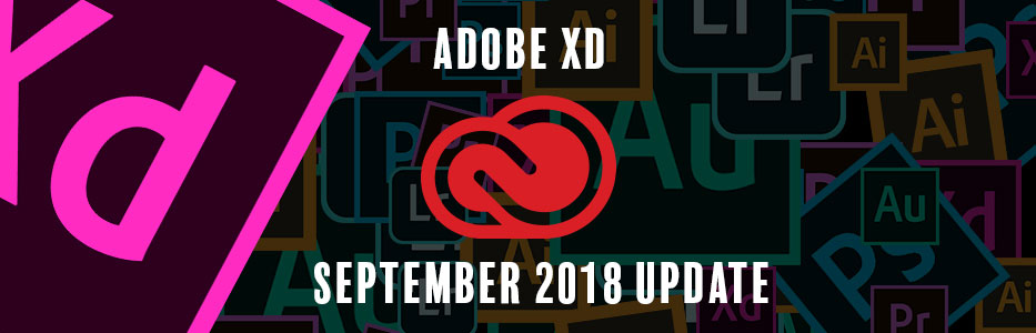 Adobe XD September 2018 Update